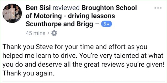 Ben passed his driving test in Scunthorpe
