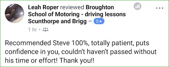 Leah took driving lessons in Brigg with the Broughton School of Motoring